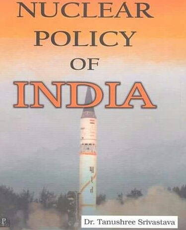 Nuclear Policy Of India