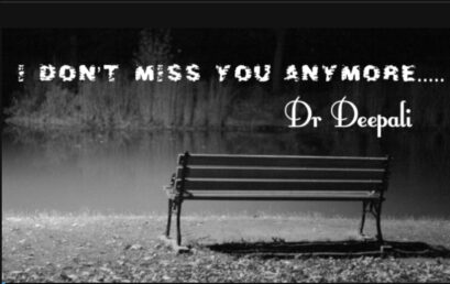 I Don't Miss You Anymore…